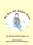We Are All Small Once Children's Book