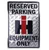 International Harvester Reserved Parking Sign