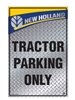 NEW HOLLAND Parking Sign