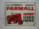 Aged Tin Sign 'Farmall Equip Used Here