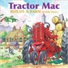 Tractor Mac Builds a Barn