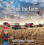 Tech on the Farm with Casey & Friends