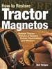 How To Restore Tractor Magnetos Book