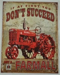 Aged Tin Sign 'Farmall If at first you dont succeed' sign