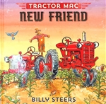 Tractor Mac `New Friend` Book By Billy Steers