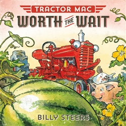 Tractor Mac Worth The Wait Book